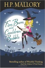 Fire Burn and Cauldron Bubble by H P Mallory