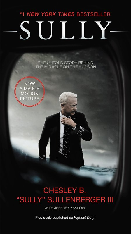 Sully Film Tie-in Edition by Chesley B Sullenberger