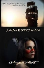 Jamestown by Angela Hunt