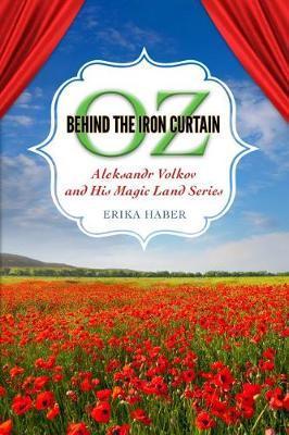 Oz Behind the Iron Curtain by Erika Haber image