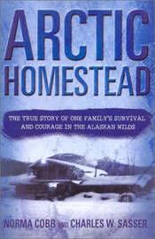 Arctic Homestead by Norma Cobb