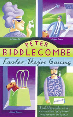 Faster, They're Gaining by Peter Biddlecombe