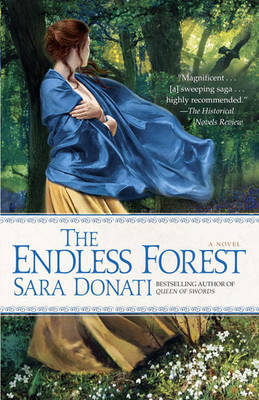 The Endless Forest (Wilderness series #6) by Sara Donati