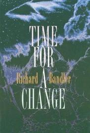 Time for a Change by Richard Bandler image