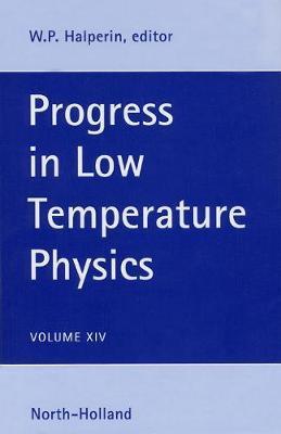 Progress in Low Temperature Physics: Volume 14