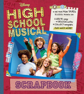 "Disney ""High School Musical"" Scrapbook"