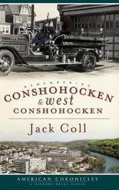 Remembering Conshohocken and West Conshohocken by Jack Coll image