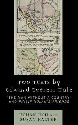 Two Texts by Edward Everett Hale by Hsuan Hsu
