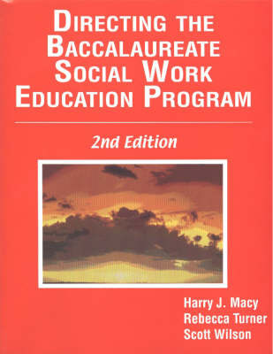 Directing the Baccalaureate Social Work Education Program by Harry J. Macy image