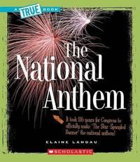 The National Anthem by Elaine Landau image