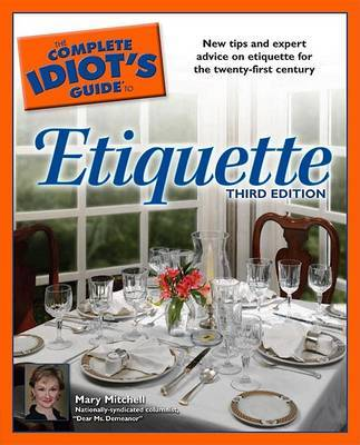 The Complete Idiot's Guide to Etiquette by Mary Mitchell image