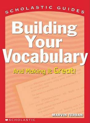Building Your Vocabulary by Marvin Terban image