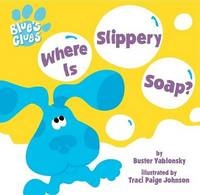 Where is Slippery Soap? by Buster Yablonsky image