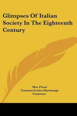 Glimpses of Italian Society in the Eighteenth Century by Mrs Piozzi image