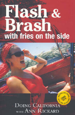 Flash and Brash with Fries on the Side by Ann Richard