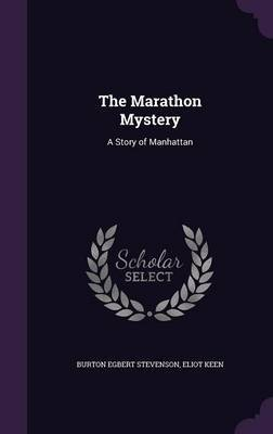 The Marathon Mystery by Burton Egbert Stevenson image