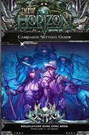 New Horizon Campaign Setting Guide 2nd Edition Paperback by Michal Lysek
