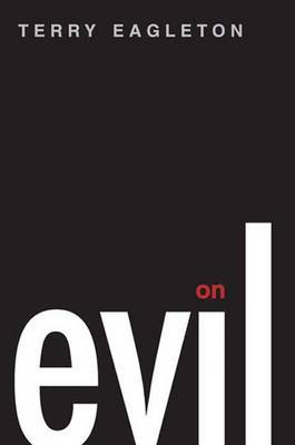 On Evil by Terry Eagleton image