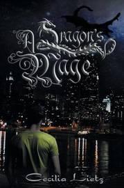 A Dragon's Mage by Cecilia Lietz