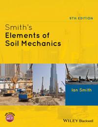 Smith's Elements of Soil Mechanics by Ian Smith
