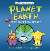 Basher Planet Earth: What Planet Are You On? by Dan Green image