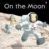 On the Moon by Anna Milbourne