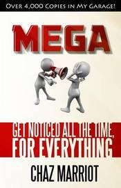 Mega by Chaz Marriot