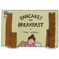 Pancakes for Breakfast by Tomie de Paola