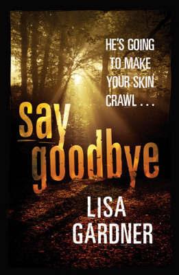 Say Goodbye by Lisa Gardner image