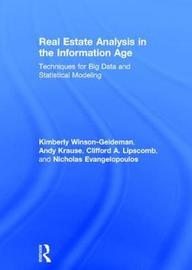 Real Estate Analysis in the Information Age by Kimberly Winson-Geideman