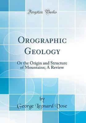 Orographic Geology by George Leonard Vose image
