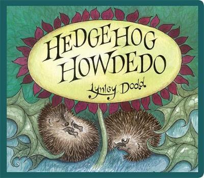 Hedgehog Howdedo by Lynley Dodd image