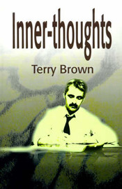 Inner-Thoughts: A Collection of Poems by Terry L. Brown image