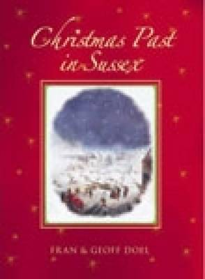 Christmas Past in Sussex by Fran Doel image