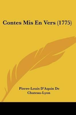 Contes Mis En Vers (1775) by Pierre-Louis D'Aquin De Chateau-Lyon image