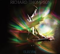 Electric (2CD) [Deluxe Edition] by Richard Thompson