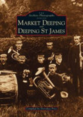 Market Deeping & Deeping St. James by Dorothea Price