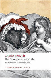 The Complete Fairy Tales by Charles Perrault