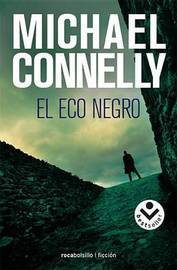 El Eco Negro by Michael Connelly image