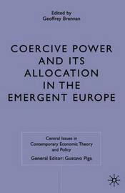 Coercive Power and its Allocation in the Emergent Europe image