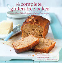 The Complete Gluten-free Baker by Hannah Miles