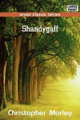 Shandygaff by Christopher Morley image