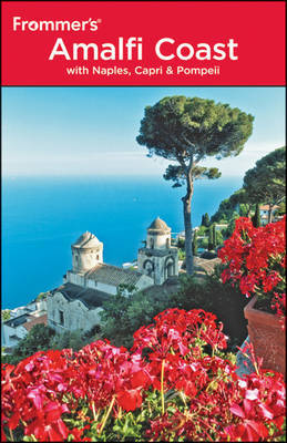Frommer's the Amalfi Coast with Naples, Capri and Pompeii by Alessandra De Rosa image