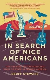 In Search of Nice Americans by Geoff Steward