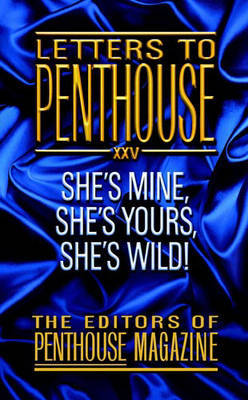 "She's Mine, She's Yours, She's Wild! by Editors of ""Penthouse"""