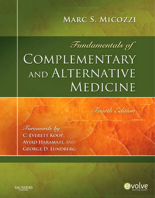 Fundamentals of Complementary and Alternative Medicine by Marc S. Micozzi image
