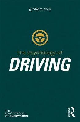Psychology of Driving by Graham J. Hole image