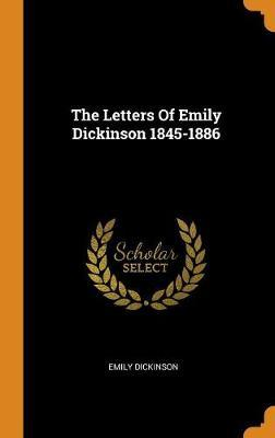 The Letters of Emily Dickinson 1845-1886 by Emily Dickinson image