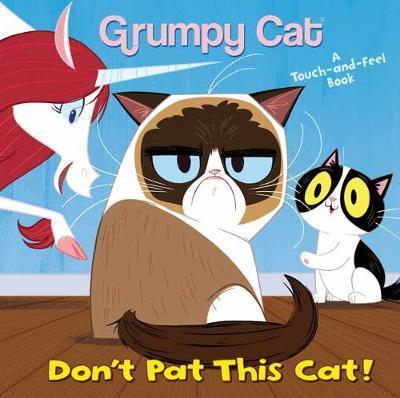 Don't Pat This Cat! by Andrea Posner-Sanchez