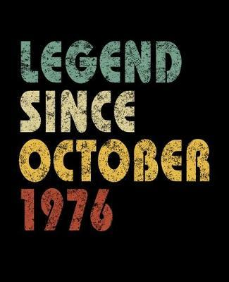 Legend Since October 1976 by Delsee Notebooks